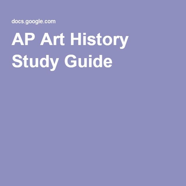 ap art history study guide I won't bury the lede: the crowd-sourced study guide gets your students to study for the test two weeks in advance it's a scenario that's familiar to anyone teaching an art history class.