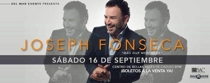 Más que merengue presenta a Joseph Fonseca en su concierto el sábado 16 de septiembre en el CBA-Caguas. Boletos aquí https://tcpr.com/es-PR/shows/joseph%20fonseca%20'mas%20que%20merengue'/events?utm_content=bufferd7e8c&utm_medium=social&utm_source=pinterest.com&utm_campaign=buffer