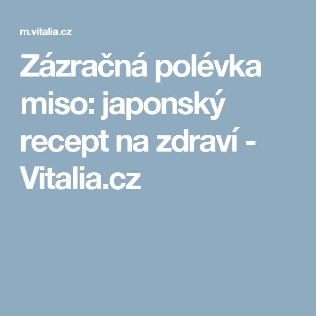 Zázračná polévka miso: japonský recept nazdraví - Vitalia.cz