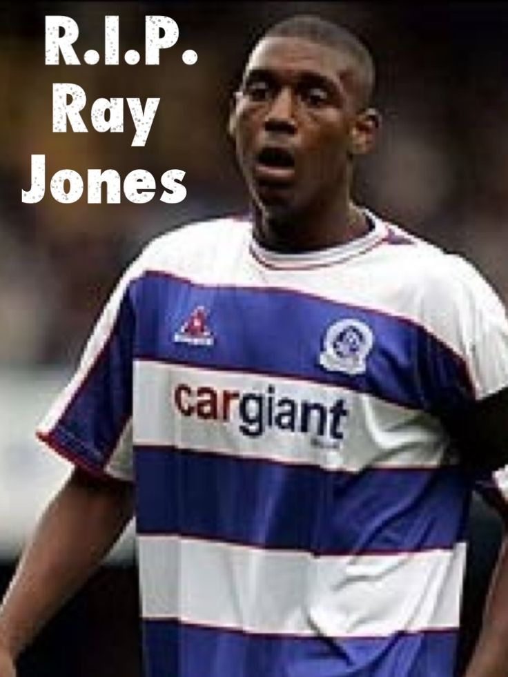 "Happy Birthday: Ray Jones August 28, 1988 - Raymond ""Ray"" Jones was an English professional footballer who played for Queens Park Rangers.The 31 shirt has been retired in his memory. Jones died, along with two others, in a car accident in East Ham, London in the early hours of 25 August 2007 when the vehicle he was travelling in collided with a bus. keepinitrealsports.tumblr. Instagram - @Myster_Keepinit Twitter - @MysterKeepinit"
