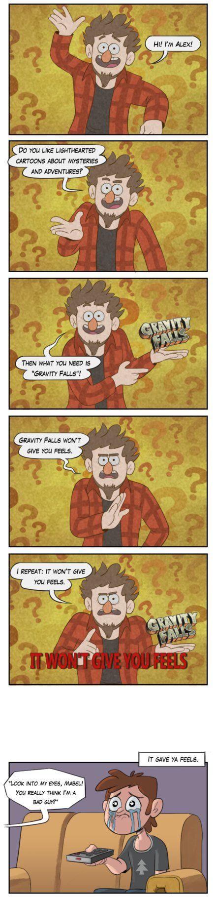 Watch Gravity Falls, they said. It'll be fun, they said. It won't by markmak.deviantart.com on @DeviantArt