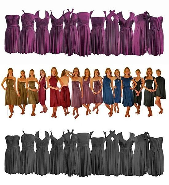 Infinity Bridesmaid Dress, kinda genius so each girl can wear the dress that looks the best on them...