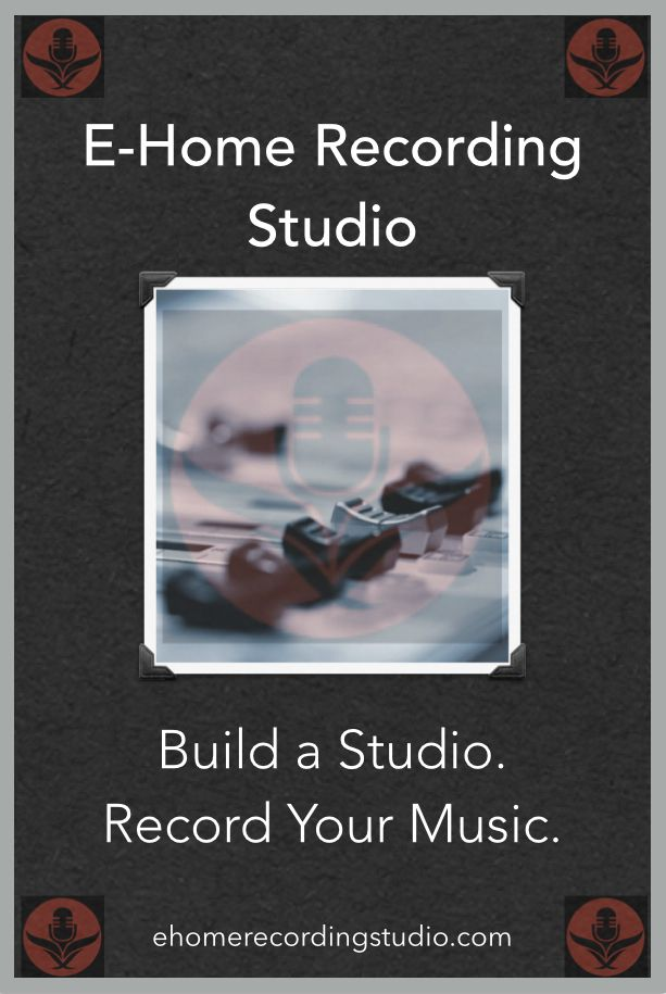 A FREE Course on Building Home Recording Studios http://ehomerecordingstudio.com