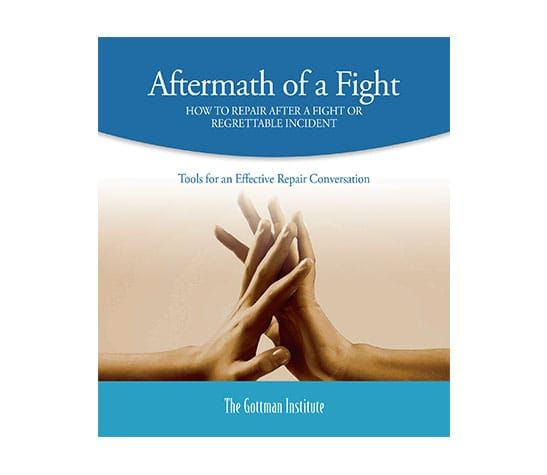 Use the Aftermath of a Fight to remind yourself of the Gottman Method Therapy steps that get couples back on track after a fight or regrettable incident.