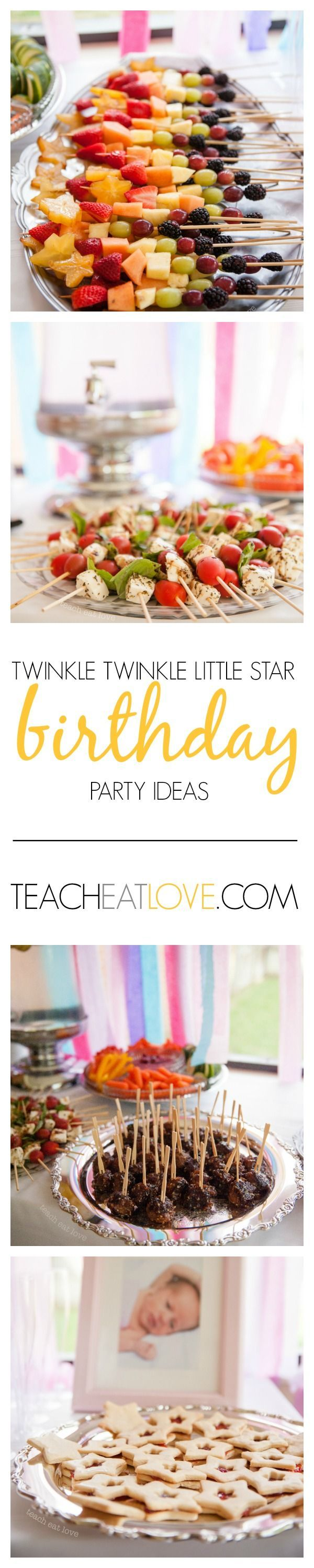Twinkle Twinkle Little Star - birthday party food ideas for baby's birthday. Beautiful, fresh, and colorful. #firstbirthday