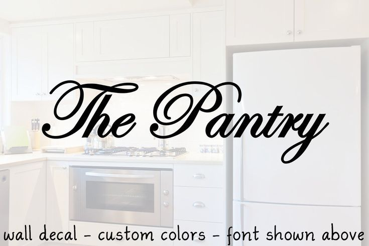 Decals For Pantry Doors Custom Colors Kitchen Decal Pantry