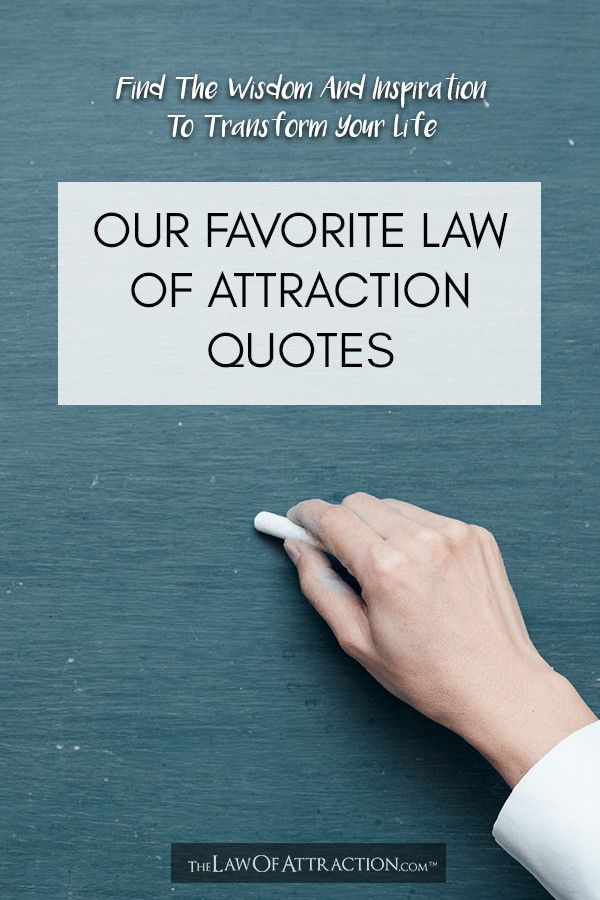 Law Of Attraction Quotes – Inspirational, Motivational, Powerful