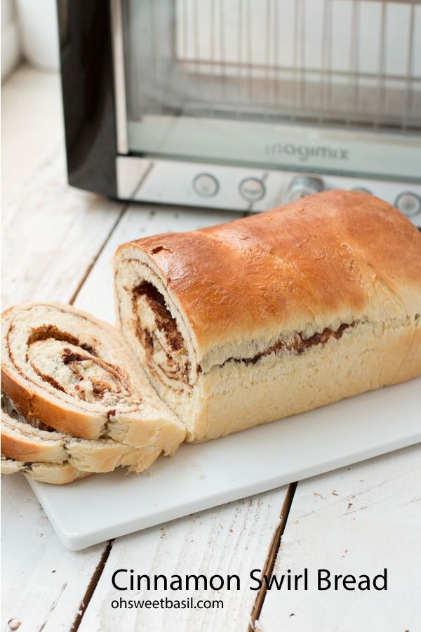 cinnamon swirl bread. The best toast or french toast you'll ever eat. Magimix Vision Toaster Giveaway! ohsweetbasil.com @Sweet Basil #mothersday
