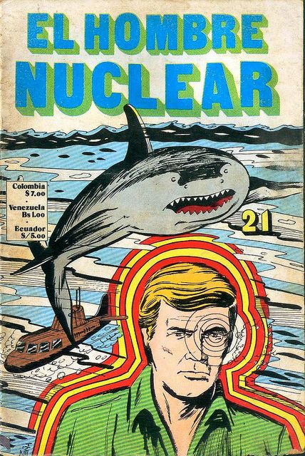 El Hombre Nuclear comic book. Based on the TV series.