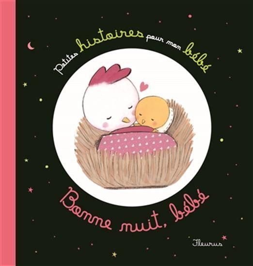 Bonne nuit, bébé - COLLECTIF Trois histoires pour aider les tout-petits à s'endormir. #renaudbray #bébé #livre