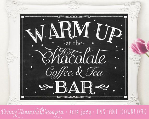 INSTANT DOWNLOAD Printable Hot Chocolate, Coffee, and Tea Bar Chalkboard Sign