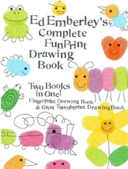 Ed Emberleys Complete Funprint Drawing Book: Fingerprint Drawing Book & Great Thumbprint Drawing Book (Paperback)