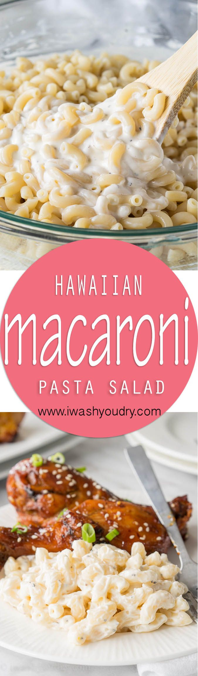 Hawaiian Macaroni Salad! I love this creamy pasta salad with bbq and fried chicken!