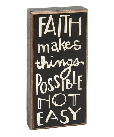 Faith Makes Things Possible
