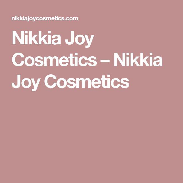 Nikkia Joy Cosmetics – Nikkia Joy Cosmetics