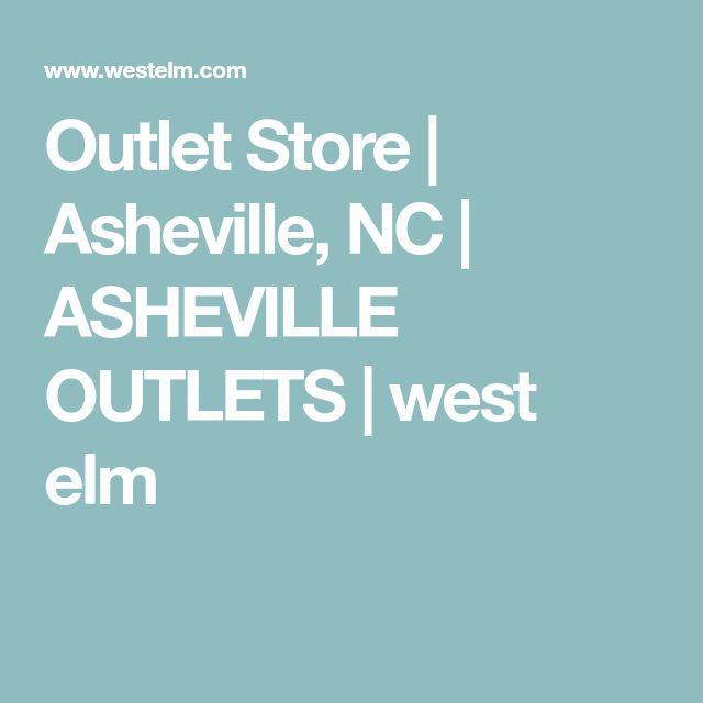 Outlet Store | Asheville, NC | ASHEVILLE OUTLETS | west elm