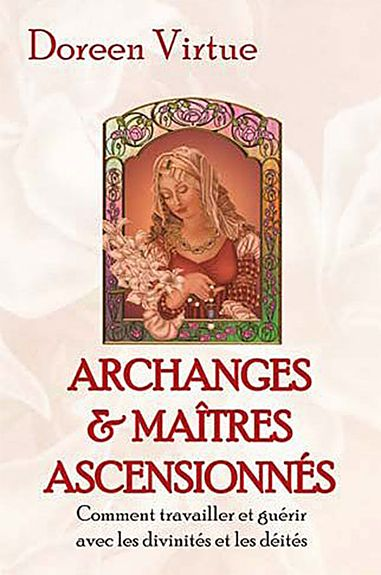 Archanges et Maîtres Ascensionnés - D.Virtue - secret-esoterique