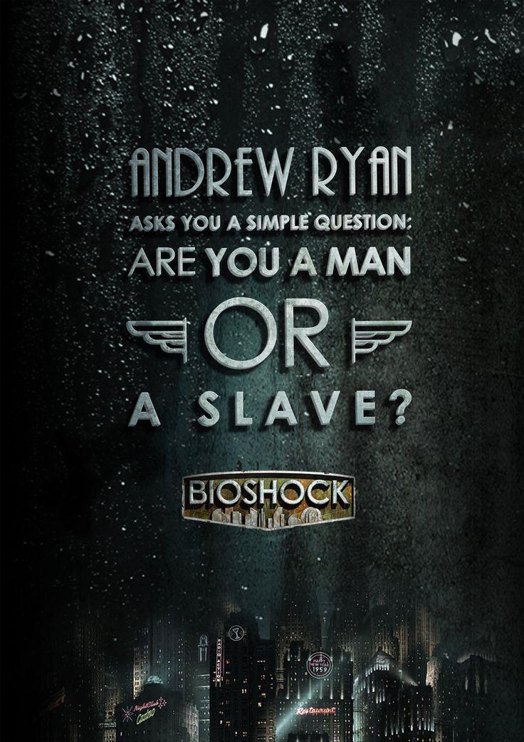 BioShock art design poster Andrew Ryan A man chooses a slave obeys