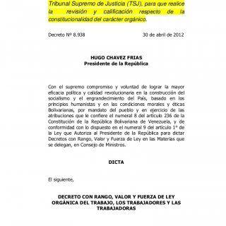 Decreto 8.938 Pág. 1 Observación: La presente Ley fue enviada al Tribunal Supremo de Justicia (TSJ), para que realice la revisión y calificación respecto de. http://slidehot.com/resources/decreto-ley-organica-del-trabajo-venezuela-30-abr2012.58073/