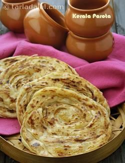 Kerala Parota or Malabar Parota is a unique dish from Malayalam cuisine, which is not to be confused with North Indian parathas.
