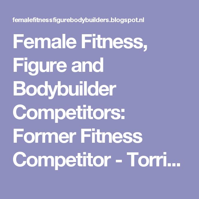 Female Fitness, Figure and Bodybuilder Competitors: Former Fitness Competitor - Torrie Wilson