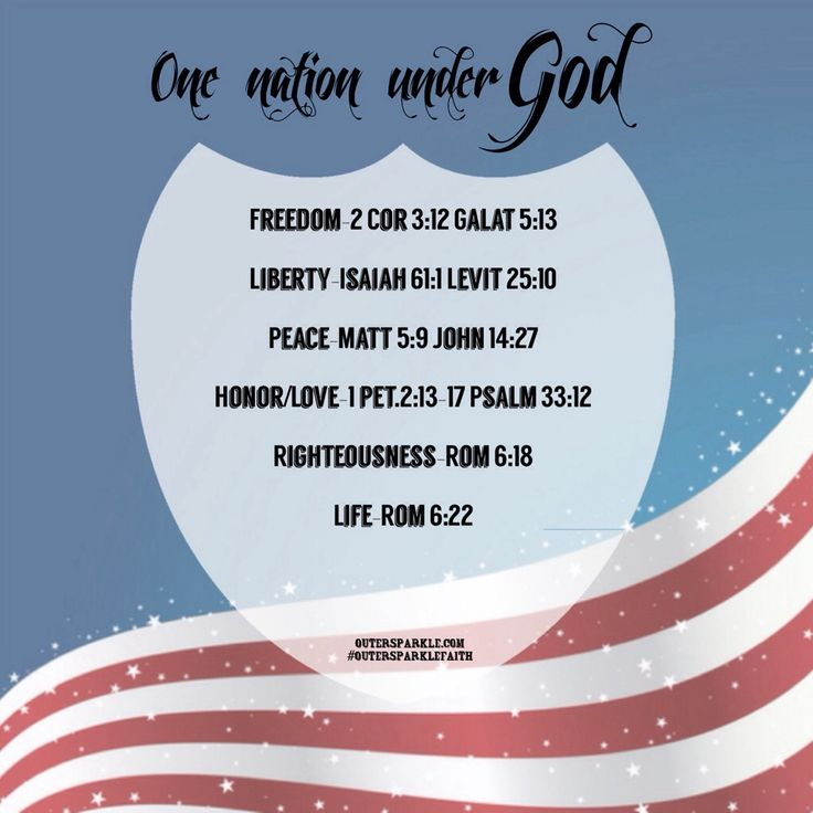One nation under God,scripture for 4th of July