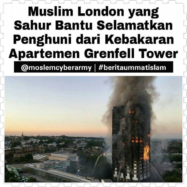 "Warga Muslim London yang terbangun saat sahur untuk berpuasa di bulan Ramadhan telah membantu menyelamatkan nyawa penghuni apartemen Grenfell Tower di London Inggris. Api diketahui muncul pada dini hari ketika banyak penghuni apartemen sedang terlelap tidur.  Warga Muslim menjadi yang pertama melihat kobaran api yang melalap apartemen 27 lantai itu. ""Warga Muslim memainkan peran besar dalam mengajak banyak orang untuk keluar apartemen. Sebagian besar orang yang saya lihat adalah Muslim…"