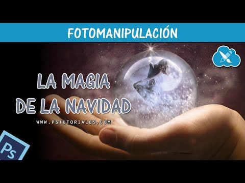 La magia de la Navidad Photoshop Tutorial | PS Tutoriales