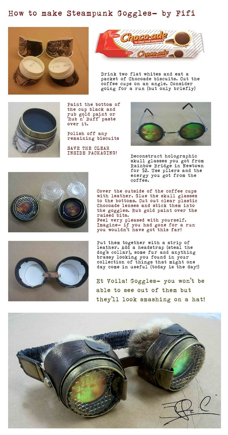 Making steampunk goggles. Or skip a few steps and make normal goggles for cosplay :3