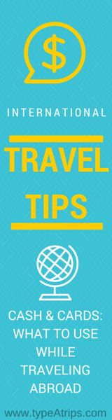 Cash & Cards: What to Use When Traveling Abroad   Do you know what the best options are for using and managing your money while traveling internationally? Here you'll find all of my Type-A tips so that you know when to use cash or cards and what to do to prep so that you don't lose money on fees and frustration while abroad.