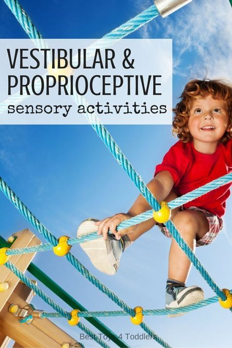 Best Toys 4 Toddlers - Vestibular and proprioceptive sensory activities for kids and why they are important for healthy development