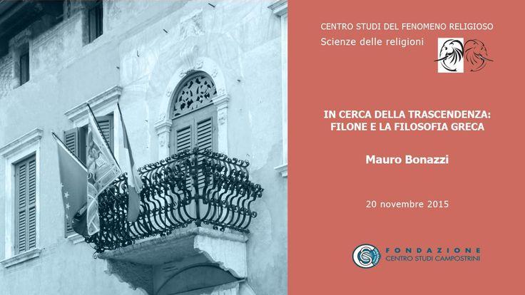 Mauro Bonazzi - In cerca della trascendenza: Filone e la filosofia greca...