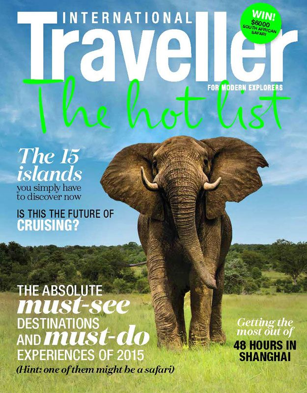 Issue 15 of International Traveller magazine, featuring our 2015 Hot List.