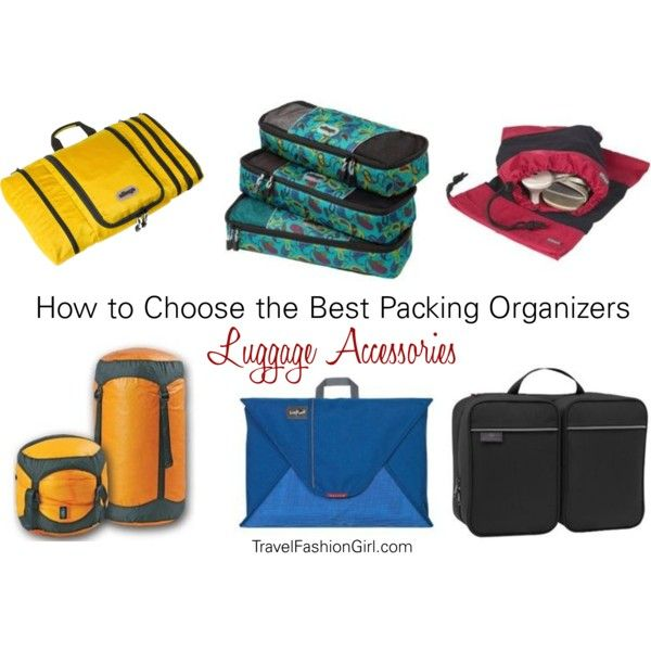 """Luggage Accessories: How to Choose the Best Packing Organizers"" by travelfashiongirl"