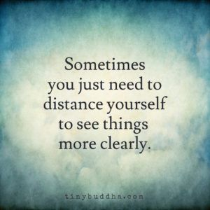 Sometimes You Just Need to Distance Yourself
