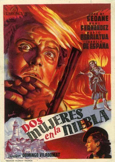"""Dos mujeres en la niebla (1948) """"Dos mujeres en la niebla"""" de Domingo Viladomat - tt0039333"""