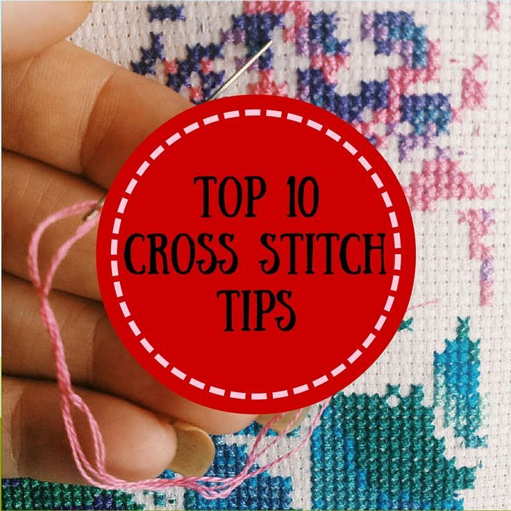 Cross stitch is a very simple craft to learn, and here are the top ten tips to help improve your technique and your enjoyment of this hobby