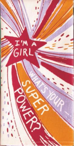 I'm a Girl What's Your Super Power? Dish Towel in Red Orange and Purple– The Bullish Store
