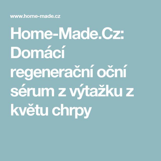 Home-Made.Cz: Domácí regenerační oční sérum z výtažku z květu chrpy