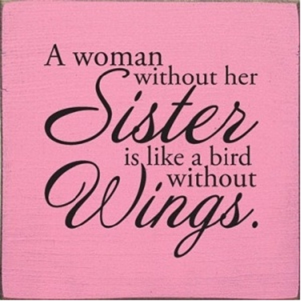 Quotes ~ Family * on Pinterest Being An Aunt, Love My Sister and ...