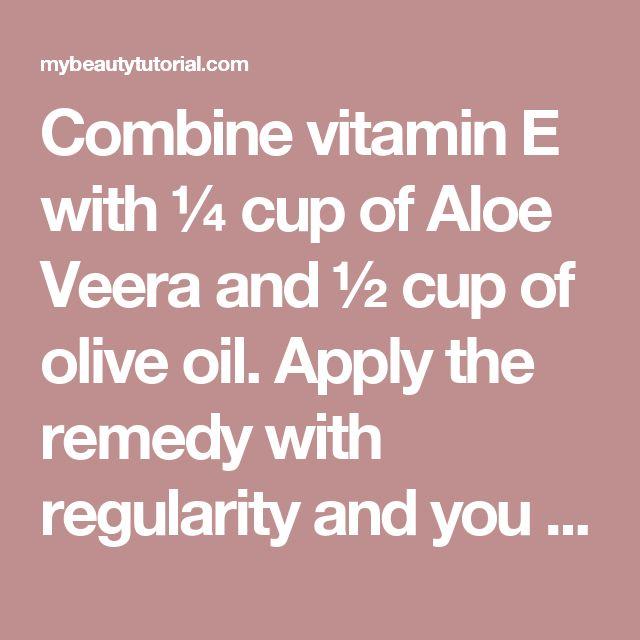 Combine vitamin E with ¼ cup of Aloe Veera and ½ cup of olive oil. Apply the remedy with regularity and you will not only reduce the marks on your skin, but you will also prevent them from appearing again. Consequently, stretch marks can become a real burden for women who like to be beautiful and have a perfect skin. However, you can reduce their effect by using natural remedies, which are quite cheap, instead of laser treatments which are more expensive and sometimes are not that…