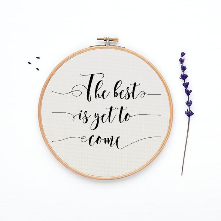 "Cross stitch pattern, ""The best is yet to come"" chart, counted graph, modern cross stitch,  instant download, PDF - PATTERN ONLY by evascreation on Etsy"
