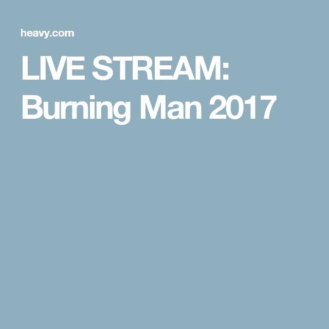 LIVE STREAM: Burning Man2017