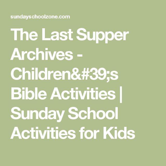 The Last Supper Archives - Children's Bible Activities | Sunday School Activities for Kids