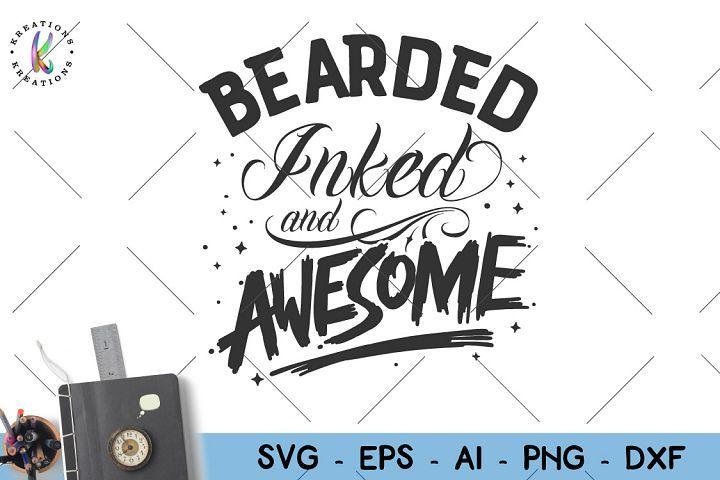 Download Dad-Bearded inked and awesome svg (427127) | SVGs | Design ...