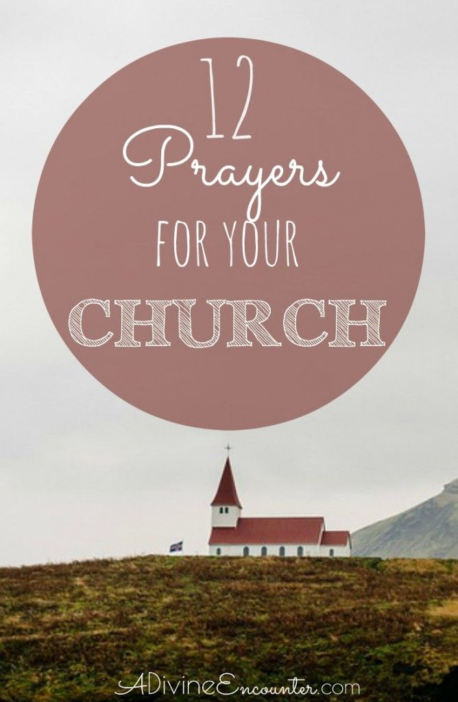 Most Christians know to pray for their church, but few of us actually think about how we should be praying. Here are 12 biblical prayers for your church.