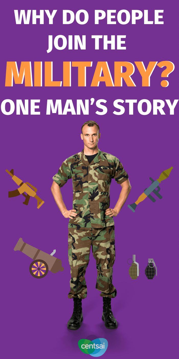 Why Do People Join the Military? One Mans Story | CentSai