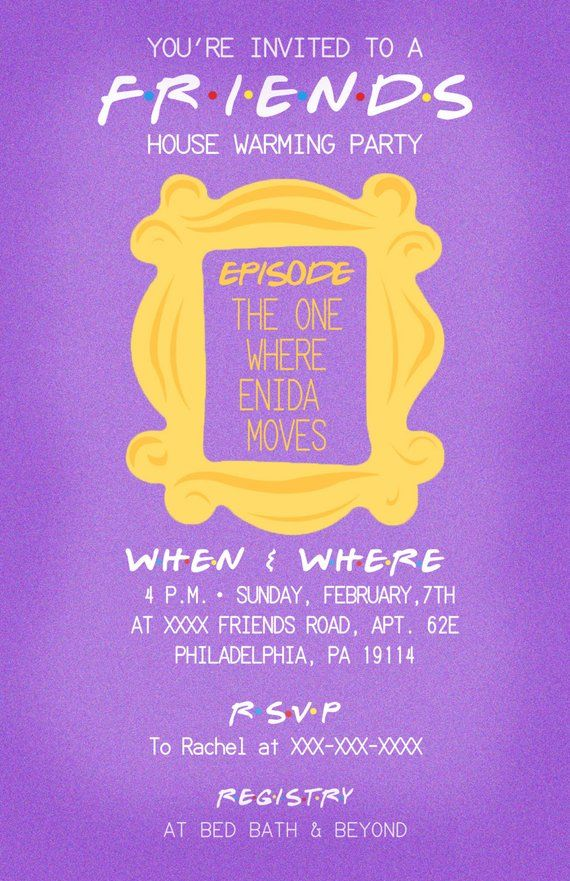 Friends TV Show Theme House Warming Party Invitation