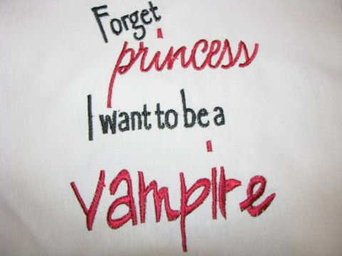 Hey, I found this really awesome Etsy listing at https://www.etsy.com/listing/82179163/twilight-forget-princess-i-want-to-be-a