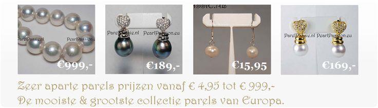 Parels verkopen we voor interessante / lage prijzen tot €999,-